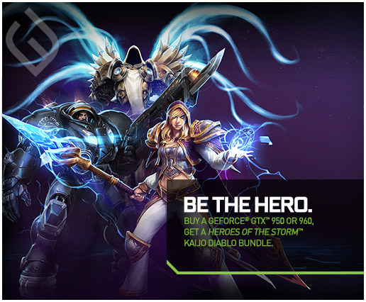 Be the Hero - NVIDIA Heroes of the Storm Bundle Offer