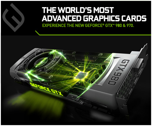 NVIDIA GeForce GTX 980 and 970 - The World's Most Advanced Graphics Cards